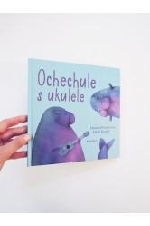Ochechule s ukulele – Daniela Fischerová