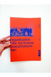 Selforganization and the Art System in Central Eastern Europe
