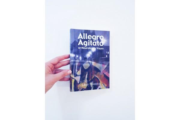 Allegro Agitato or Neurotically Yours – Libor Mikeska