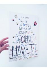 Velká kniha drobné havěti: Brouci, mouchy, žížaly a jiné potvůrky – Yuval Zommer