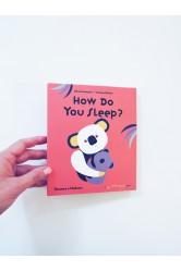 How do you sleep? – Olivia Cosneau, Bernard Duisit