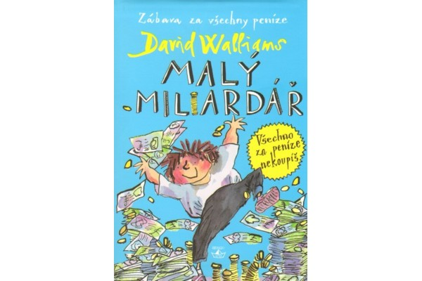Malý miliardář –  David Walliams