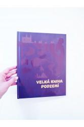 Velká kniha podzemí – Štěpánka Sekaninová