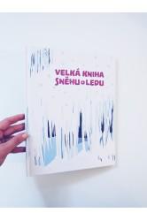 Velká kniha sněhu a ledu – Štěpánka Sekaninová