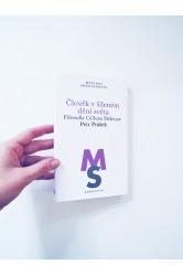 Člověk v šíleném dění světa / Filosofie Gillesa Deleuze –Petr Prášek