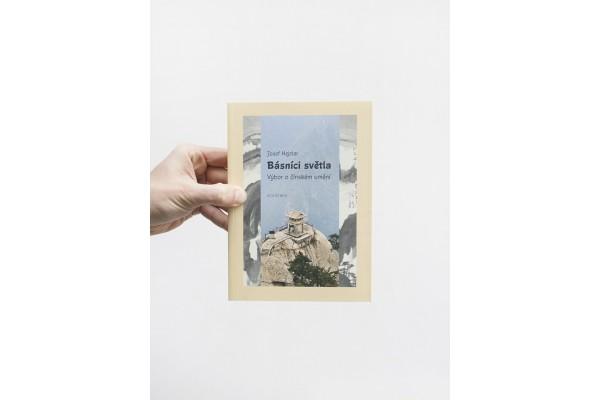 Básníci světla / Výbor o čínském umění – Josef Hejzlar