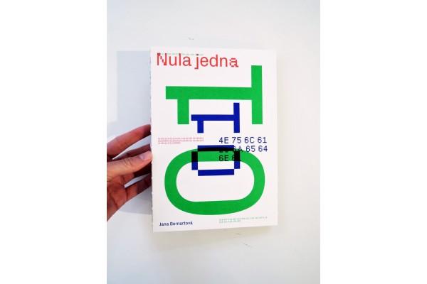 Nula jedna / Jana Bernartová