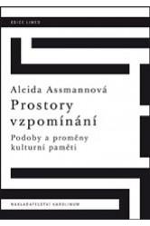 Prostory vzpomínání – Aleida Assmannová
