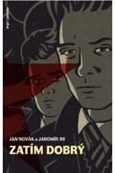 Zatím dobrý – Jan Novák, Jaromír 99