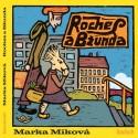 Roches a Bžunda – Marka Míková