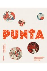 Punťa: Zapomenutý hrdina českého komiksu (1934—1942) Pavel Kořínek (ed.), Lucie Kořínková (ed.)