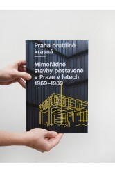 Praha brutálně krásná – Ondřej Horák (ed.)