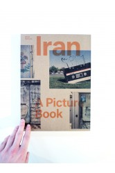 Iran / A Picture Book – Oliver Hartung