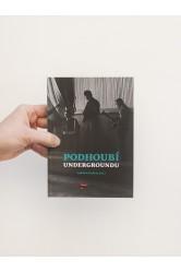 Podhoubí undergroundu – Ladislav Kudrna (ed.)