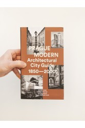 Prague Modern Architectural City Guide 1850 - 2000