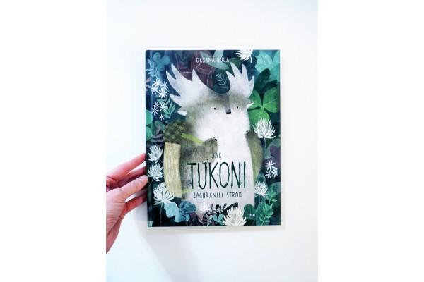 Jak tukoni zachránili strom – Oksana Bula