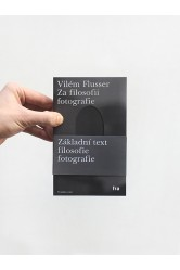 Za filosofii fotografie – Vilém Flusser