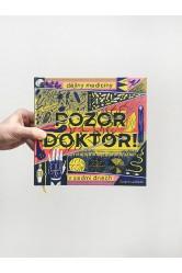 Pozor, doktor! / Dějiny medicíny v sedmi dnech – Petr Svobodný