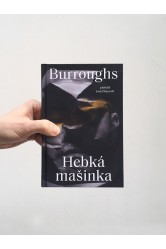 Hebká mašinka – William Seward Burroughs