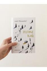 Historie vlků – Emily Fridlundová