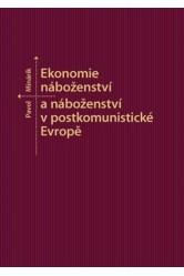 Ekonomie náboženství a náboženství v postkomunistické Evropě – Pavol Minárik