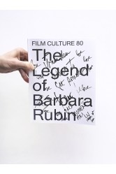 The Legend of Barbara Rubin / Film Culture 80