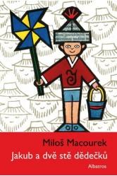 Jakub a dvě stě dědečků – Miloš Macourek