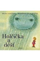 Holčička a déšť – Milena Lukešová