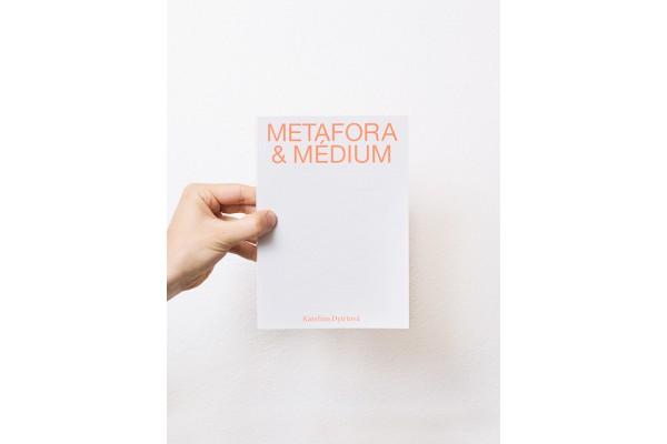 Metafora a médium – Kateřina Dytrtová