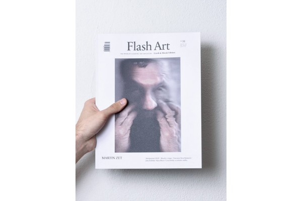 Flash Art Czech and Slovak edition No. 51 / March 2019 – May 2019