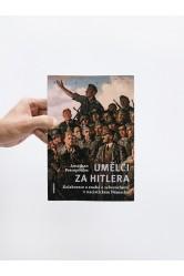 Umělci za Hitlera / Kolaborace a snaha o sebezáchovu v nacistickém Německu – Jonathan Petropoulos