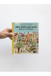 Děti vaří celý rok / Moje první kuchařka – Rotraut Susanne Bernerová, Dagmar von Cramm
