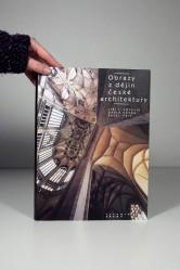Obrazy z dějin české architektury / Pavel Frič, David Vávra a Jiří T. Kotalík