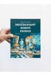 Neočekávaný robotí exodus – Taťána Rubášová