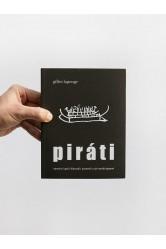 Piráti / námořní lupiči, flibustýři, bukanýři a jiní mořští gézové – Gilles Lapouge