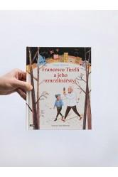 Francesco Tirelli a jeho zmrzlinářství – Tamar Meirová