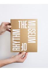 The Museum of Rhythm – Natasha Ginwala, Daniel Muzyczuk (eds.)