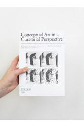 Conceptual Art in a Curatorial Perspective – Nathalie Zonnenberg