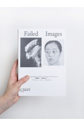 Failed Images – Ernst van Alphen