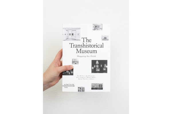 The Transhistorical Museum / Mapping the Field