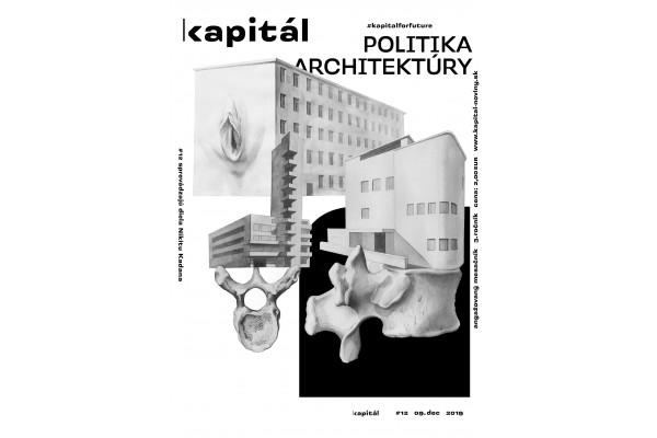 Kapitál č. 12 / 2019 – Politika architektúry