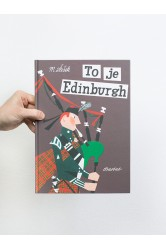To je Edinburgh – Miroslav Šašek