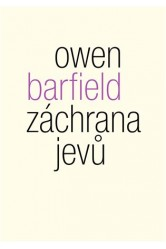 Záchrana jevů – Owen Barfield