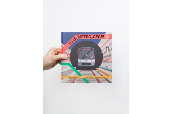 To je metro, čéče! – Milada Rezková, Jan Šrámek, Veronika Vlková