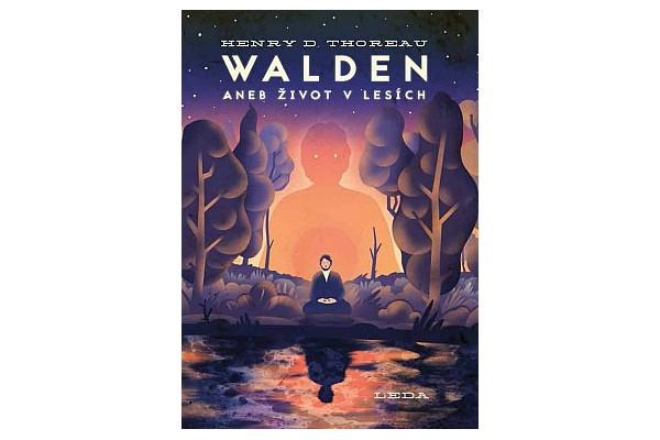 Walden aneb život v lesích – Henry David Thoreau