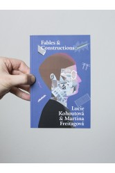 Fables & Constructions / Six Takes on Future Architecture – Lucie Kohoutová, Martina Freitagová