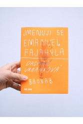 Jmenuji se Emanuel Fajahyla – Dagmar Urbánková