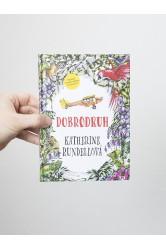 Dobrodruh – Katherine Rundellová