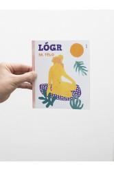Lógr 36 / TĚLO