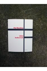Piet Mondrian – Lidem budoucnosti / Studie k neoplasticismu